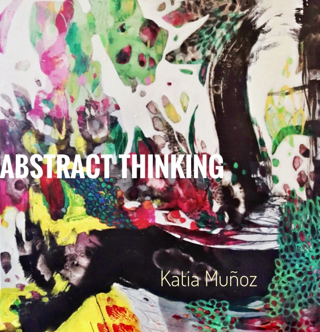 abstract thinking 1 -katia muñoz