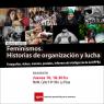 Feminismos. Historias de organización y lucha
