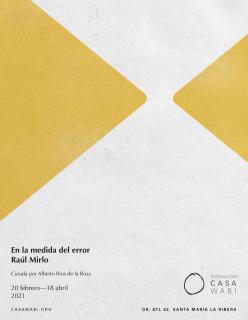 Raúl Mirlo. En la medida del error
