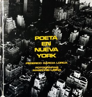 Poeta en Nueva York. Texto Federico García Lorca. FOTOGRAFÍA ORIOL MASPONS, JULIO UBIÑA. DISEÑO OSCAR TUSQUETS. BARCELONA 1966 – Cortesía de PHotoEspaña