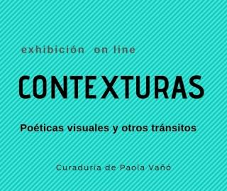 Contexturas, Poéticas visuales y otros tránsitos