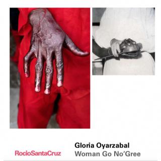 Gloria Oyarzabal. Woman Go No'Gree