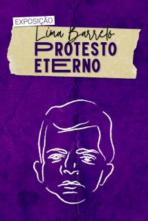 Lima Barreto – Protesto eterno