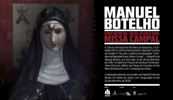 Manuel Botelho. Confidencial / Desclassificado: Missa Campal