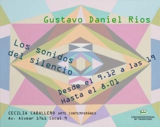 Gustavo Daniel Ríos, Los sonidos del silencio