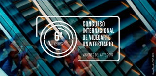 Concurso Internacional de Videoarte Universitario - Visiones del arte