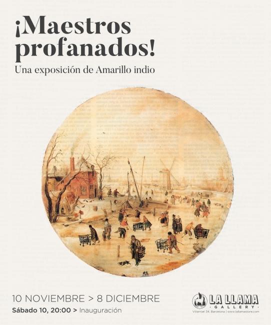 Amarillo Indio: ¡Maestros profanados!