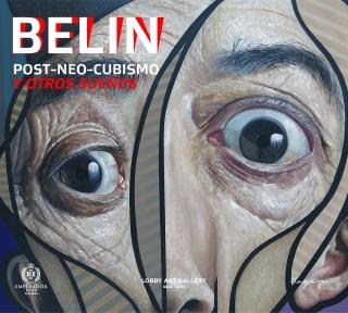 PostNeoCubismo y otros sueños | Belin