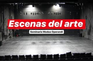 Escenas del arte - Seminario Modus Operandi # 18