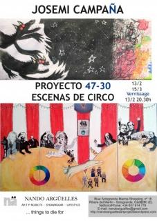 Josemi Campaña, Proyecto 47-30. Escenas de circo