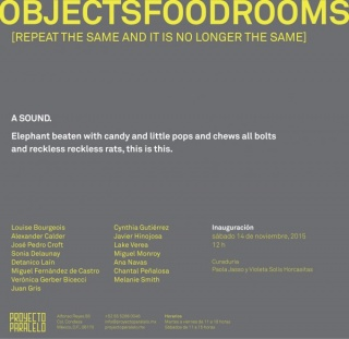 Objectsfoodrooms (repeat the same and it is no longer the same)