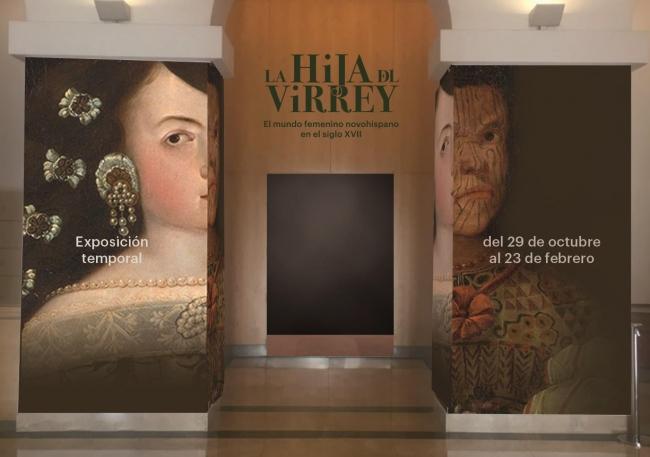 La hija del Virrey: El retrato femenino y el ajuar novohispano del siglo XVII
