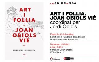 Presentació del catàleg 'Art i follia. Joan Obiols Vié'