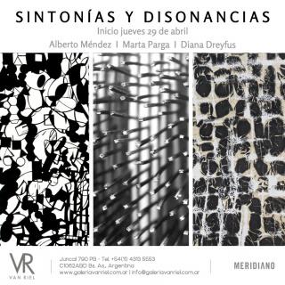 Alberto Méndez, Marta Parga, Diana Dreyfus. Sintonías y Disonancias