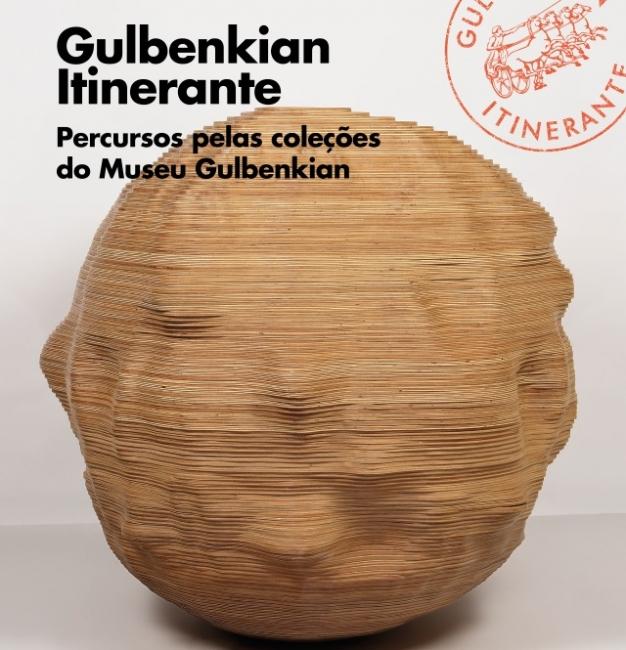 Gulbenkian Itinerante. Percursos pelas coleções de Museu Gulbenkian