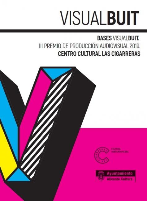 Visual Buit. III Premio de Producción Audiovisual 2019 Centro Cultural Las Cigarreras