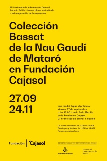 Colección Bassat de la Nau Gaudí de Mataró en Fundación Cajasol
