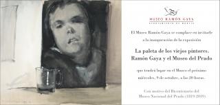 La paleta de los viejos pintores. Ramón Gaya y el Museo del Prado - Invitación