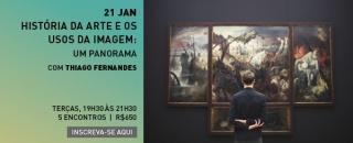 História da arte e os usos da imagem: Um panorama