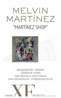 Melvin Martinez, Martinez Shop