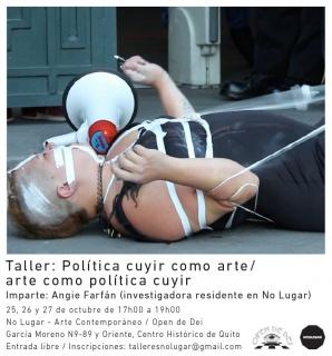 TALLER POLÍTICA CUYIR COMO ARTE / ARTE COMO POLÍTICA CUYIR