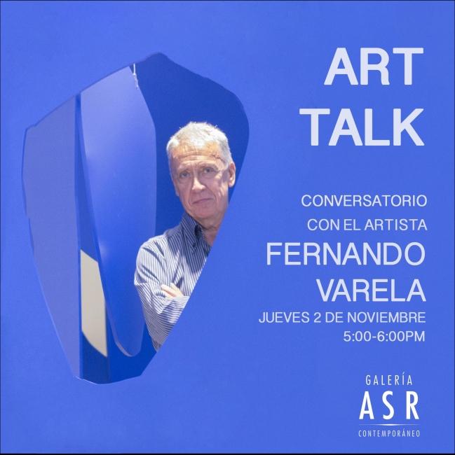 CONVERSATORIO CON EL ARTISTA FERNANDO VARELA. Imagen cortesía Galeria ASR Contemporaneo