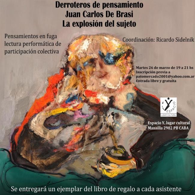 Derroteros de pensamiento Juan Carlos De Brasi La explosión del Sujeto