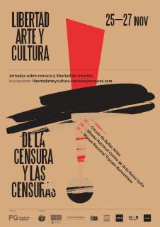 Libertad, arte y cultura. Censura y censuras