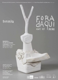 Fora Daqui / Out of Here