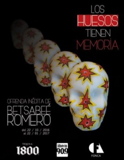Betsabeé Romero, Los huesos tienen memoria