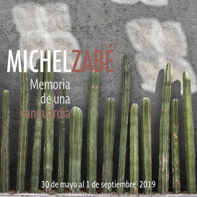 Michel Zabé. Memoria de una vanguardia