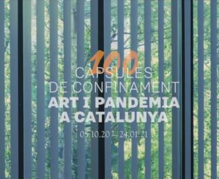 Cápsulas de confinamiento: arte y pandemia en Cataluña