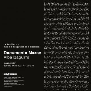 Alba Izaguirre, Documento morse © Sala Mendoza 2021