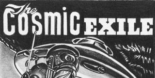 Cosmic Exile