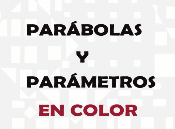 Parábolas y parámetros en color