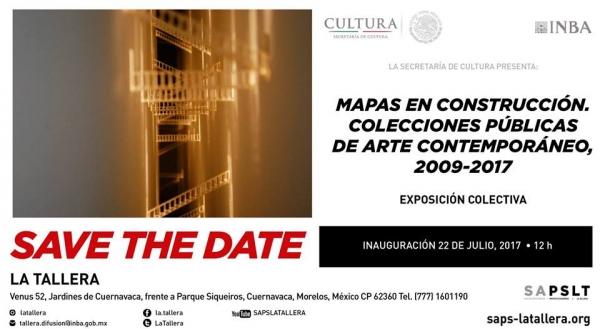 MAPAS EN CONSTRUCCIÓN. COLECCIONES PÚBLICAS DE ARTE CONTEMPORÁNEO, 2009-2017