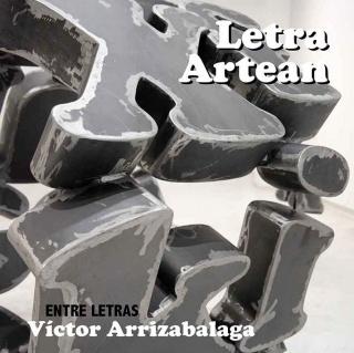 Victor Arrizabalaga. Letra artean