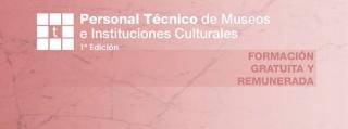 Curso Técnico de museos e instituciones culturales
