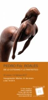 Pedro Fdz. Roales, De lo cotidiano y lo fantástico