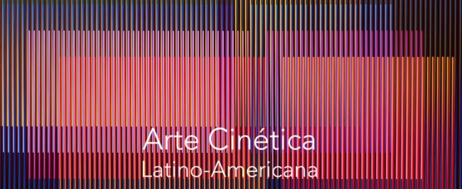 ARTE CINÉTICA LATINO-AMERICANA