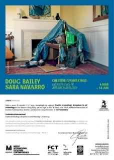 Doug Baley & Sara Navarro. Creative (un)makings: disruptions in art/archaeology