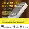 Jorge García, del gran otro al objeto a
