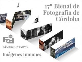 XVII Bienal de Fotografía de Córdoba: Imágenes inmunes