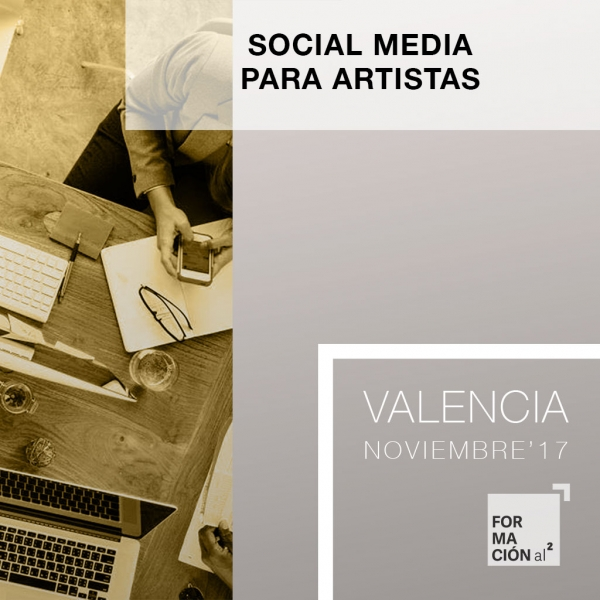 Curso Social Media para Artistas [10H/ UV / Nov'17]