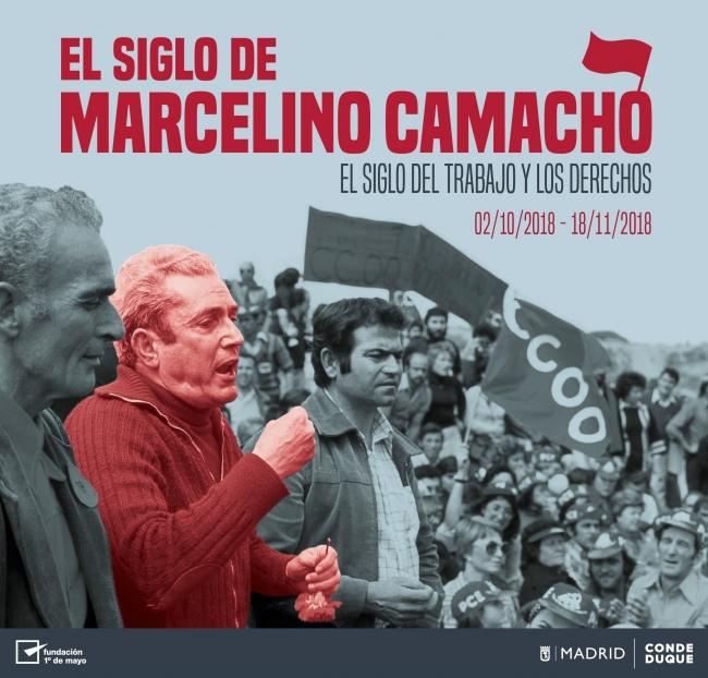 El siglo de Marcelino Camacho. El siglo de los trabajos y los derechos