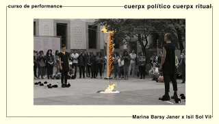 curso de performance art con Marina Barsy Janer x Isil Sol Vil en Barcelona