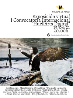 Exposición virtual I Convocatoria HuellArts Digital 2021