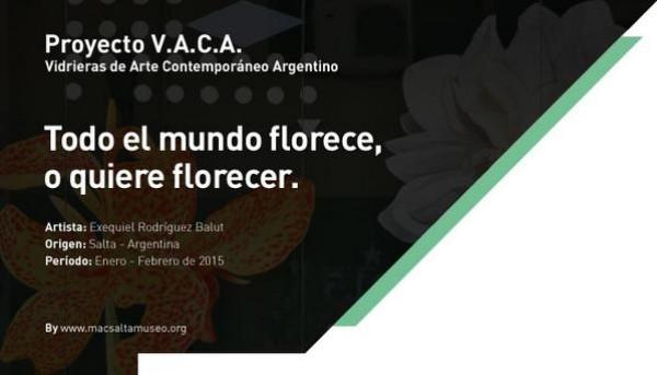 Exequiel Rodríguez Balut, Todo el mundo florece o quiere florecer