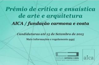 Prémio de crítica e ensaística de arte e arquitetura AICA/Fundação Carmona e Costa