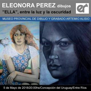 Eleonora Perez. Ella, entre la luz y la oscuridad